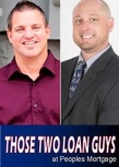 Residential Mortgage Loan Originators Albie Anderman & David Butcher